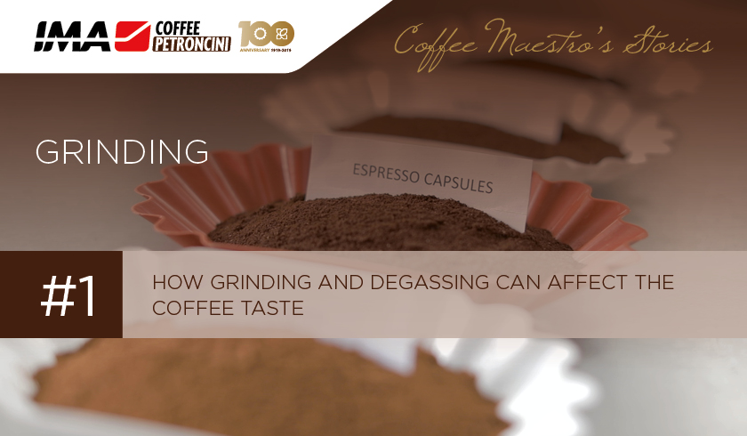 How grinding and degassing can affect the coffee taste