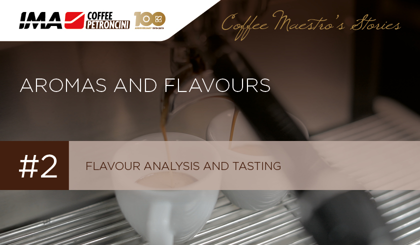 Flavour analysis and tasting