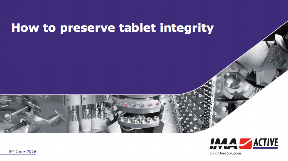 How to preserve tablet integrity