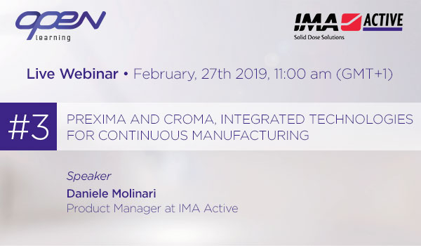 Prexima and Croma, integrated technologies for Continuous Manufacturing