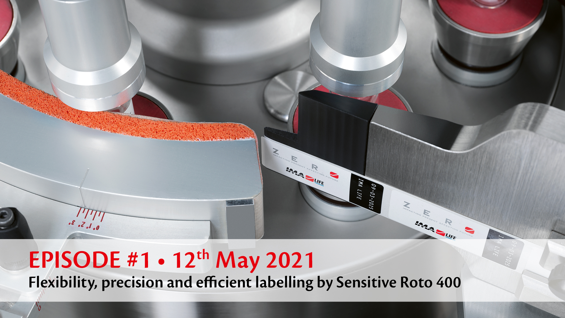 EPISODE #1 • Flexibility, precision and efficient labelling by Sensitive Roto 400